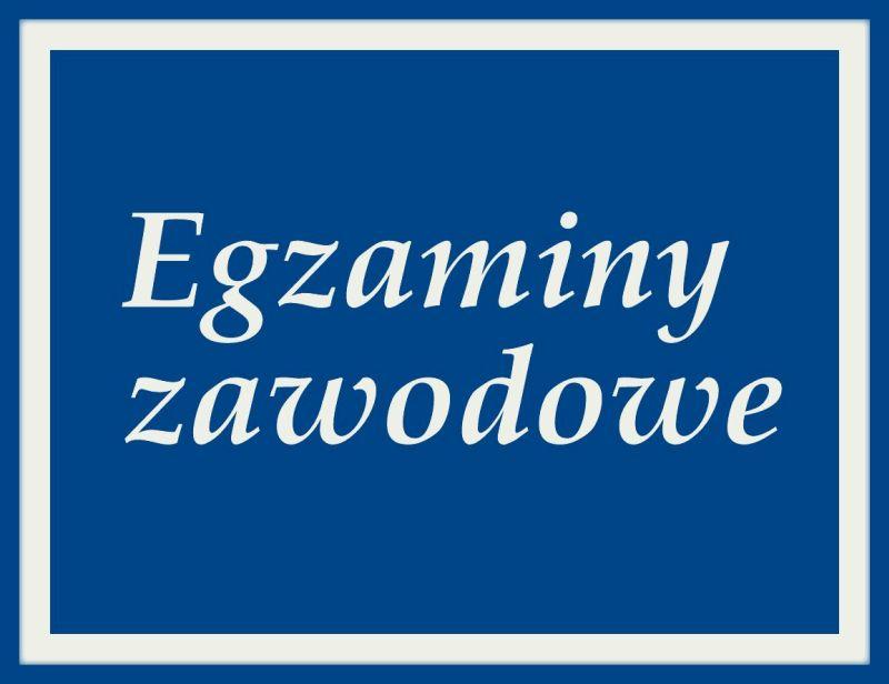HARMONOGRAM EGZAMINÓW Z KWALIFIKACJI SESJA I STYCZEŃ – LUTY 2020