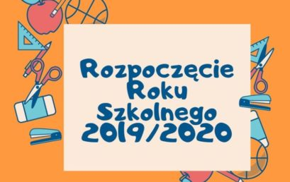 Rozpoczęcie roku szkolnego 2019/2020