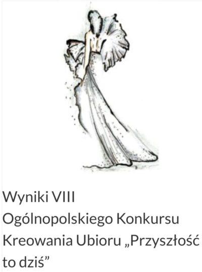 VIII Ogólnopolski Konkurs Kreowania Ubioru